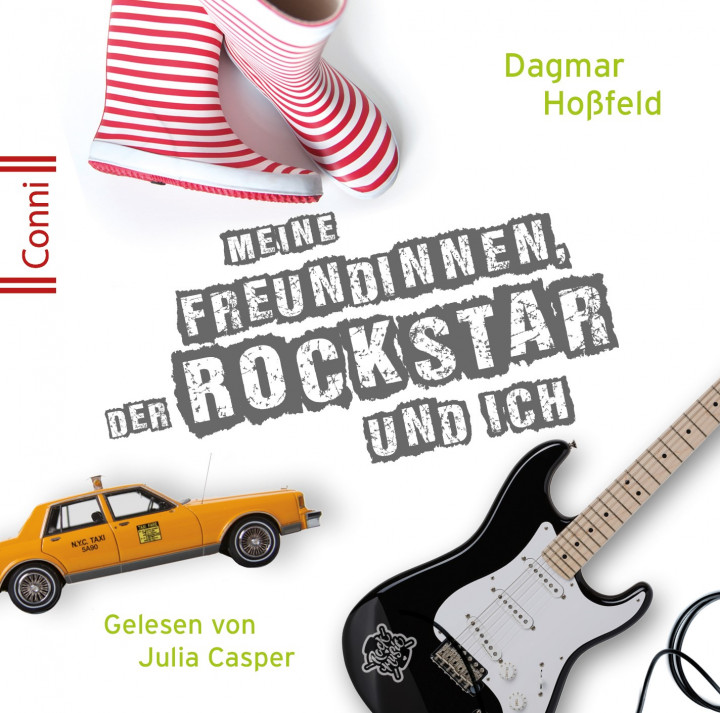 Jugendroman 5: Dagmar Hoßfeld: Meine Freundinnen, der Rockstar und ich