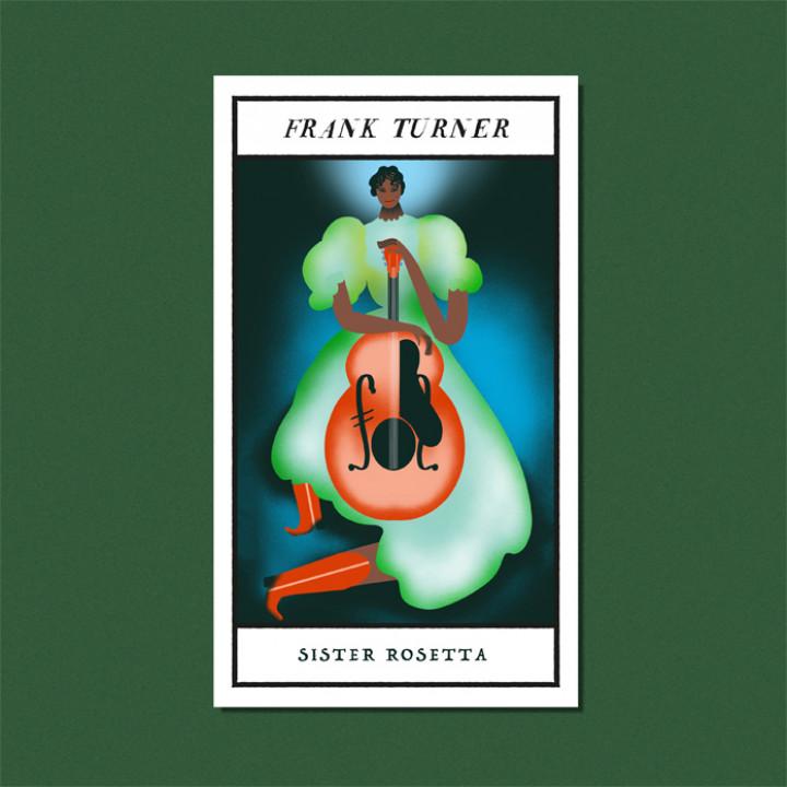 Frank Turner Sister Rosetta