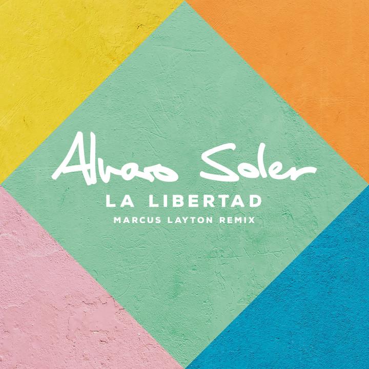 Alvaro Soler - La Libertad Remix