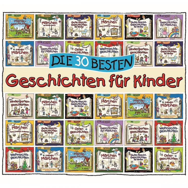 Die 30 besten Geschichten für Kinder (Hörbuch)