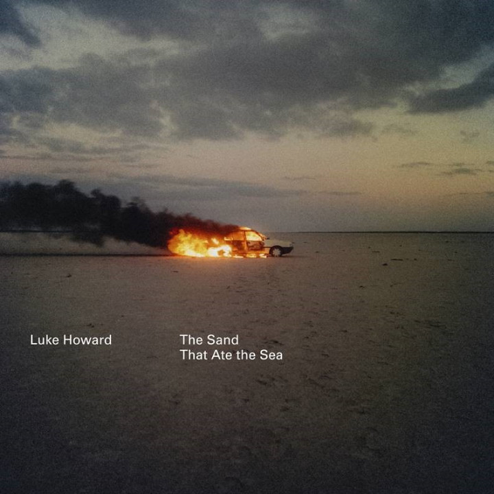 Luke Howard - The Sand that ate the Sea