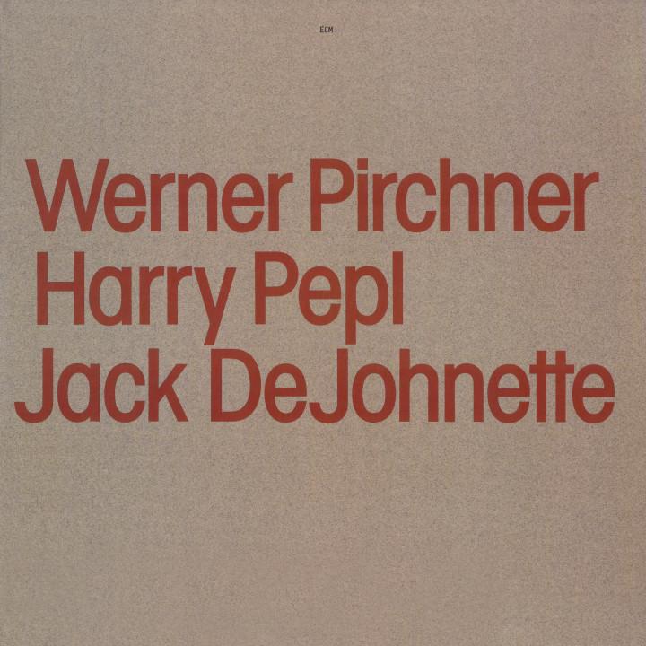 Werner Pirchner, Harry Pepl, Jack DeJohnette