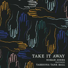 Norah Jones, Take It Away (eSingle), 00602508096778