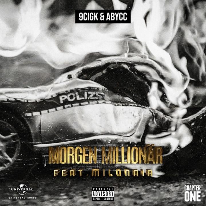 9cigk & Abycc feat. Milonair - Morgen Millionär Cover