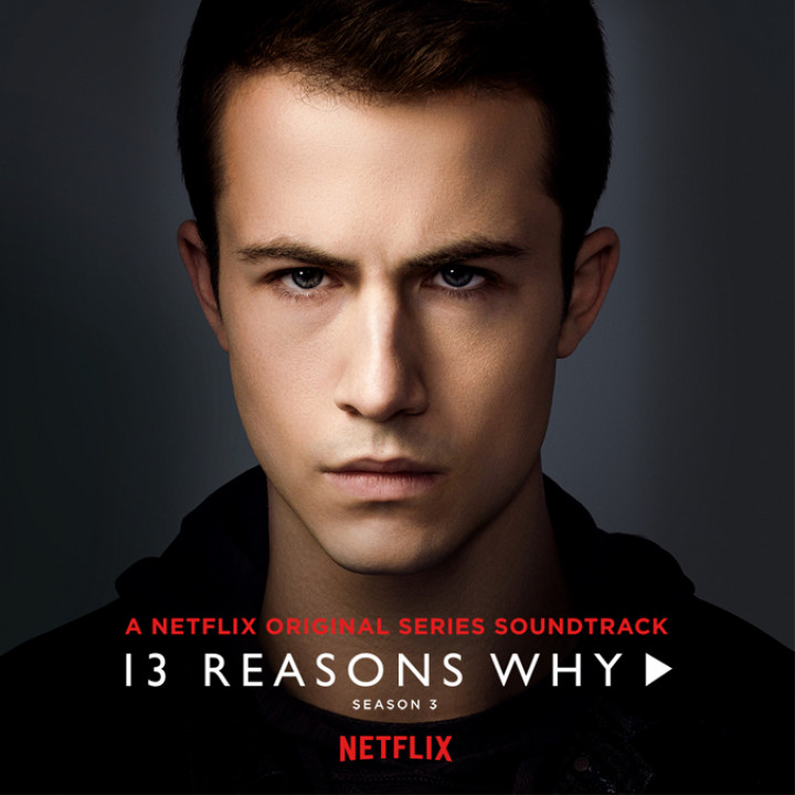 Soundtrack 13 Reasons Why - 2019