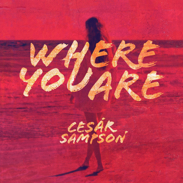 Cesár Sampson Where you are Cover