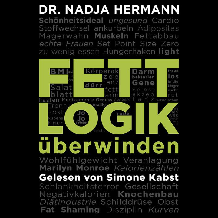 Nadja Hermann: Fettlogik überwinden