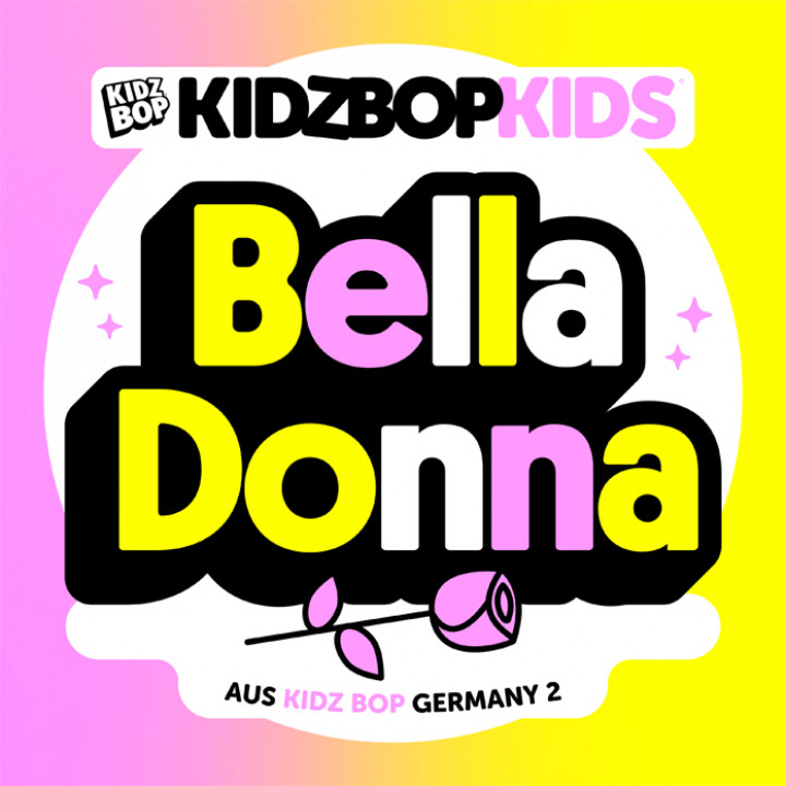 Kidz Bop Kids Germany - Bella Donna Single Cover