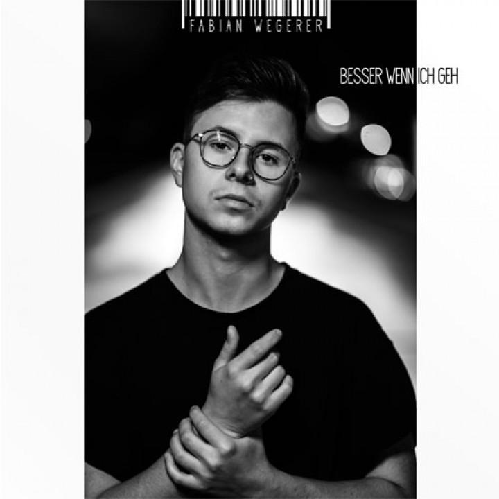 Fabian Wegerer - Besser wenn ich geh Cover
