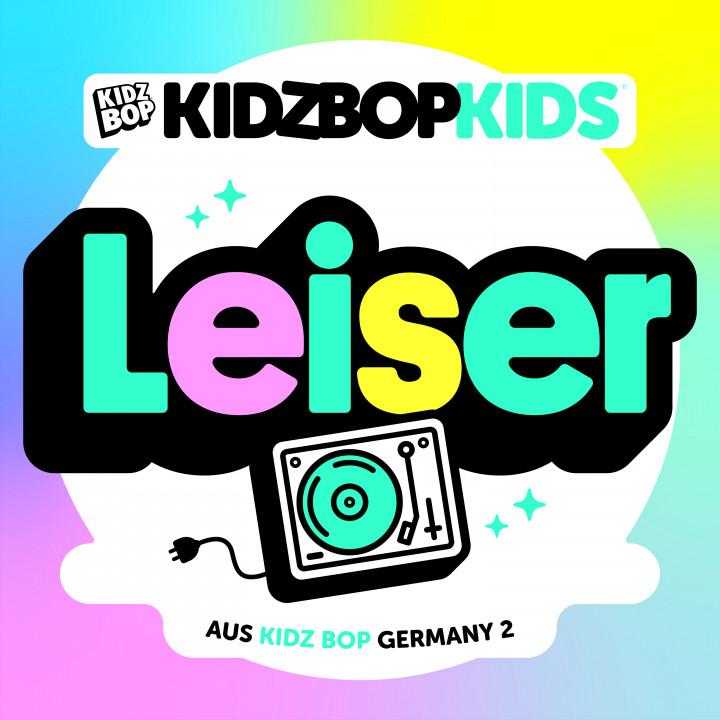 Kidz Bop Leiser Cover