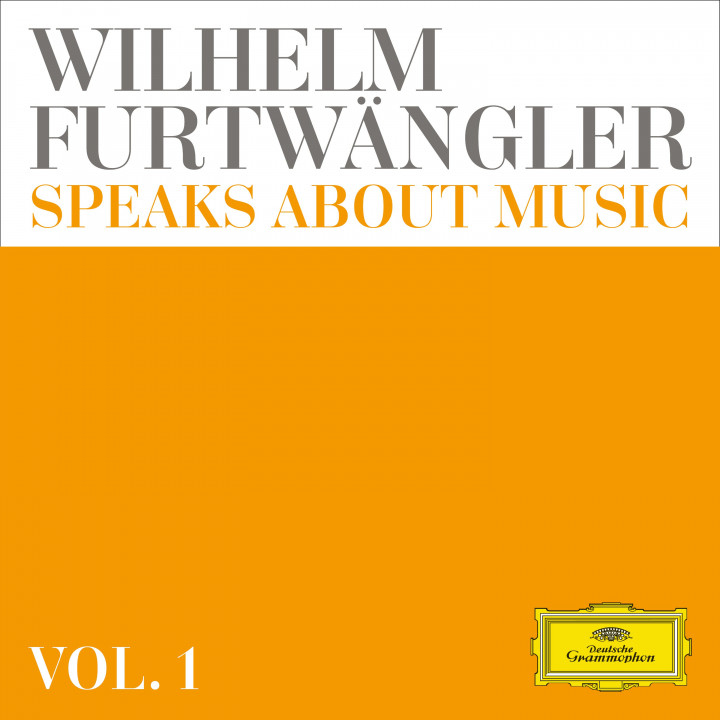 Wilhelm Furtwängler speaks about music - Extracts from discussions and radio interviews
