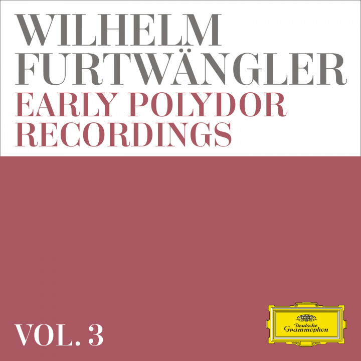Wilhelm Furtwängler: Early Polydor Recordings