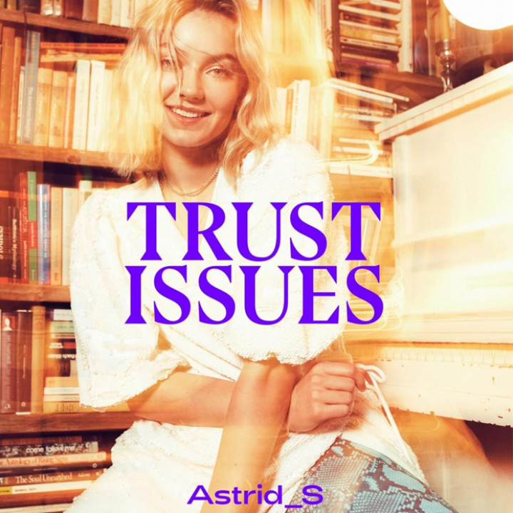 Astrid S Trust Issues