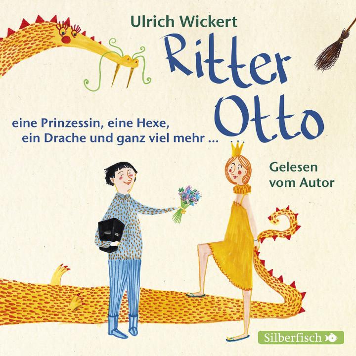 Ulrich Wickert: Ritter Otto, eine Prinzessin