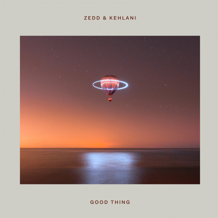 Zedd & Kehlani - Good Thing