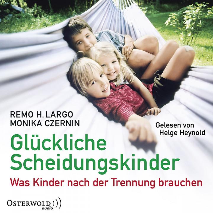 Largo / Czernin: Glückliche Scheidungskinder