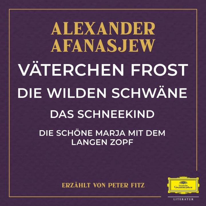 Väterchen Frost / Die wilden Schwäne / Das Schneekind / Die schöne Marja mit dem langen Zopf