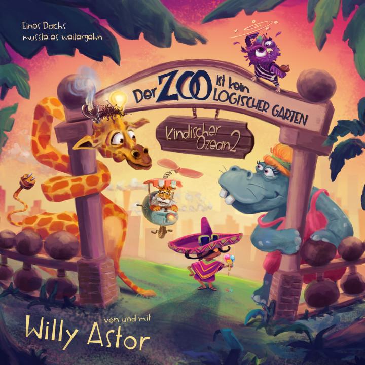 Willy Astor - Der Zoo ist kein logischer Garten - Cover 3k