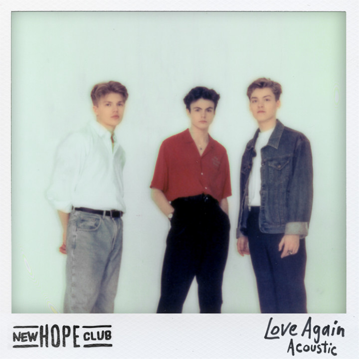 New Hope Club Love Again Acoustic