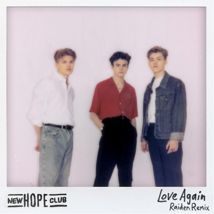 New Hope Club Love Again Raiden Remix