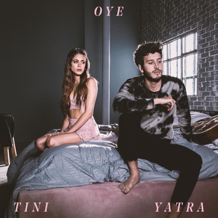 Oye - Tini & Sebastian Yatra