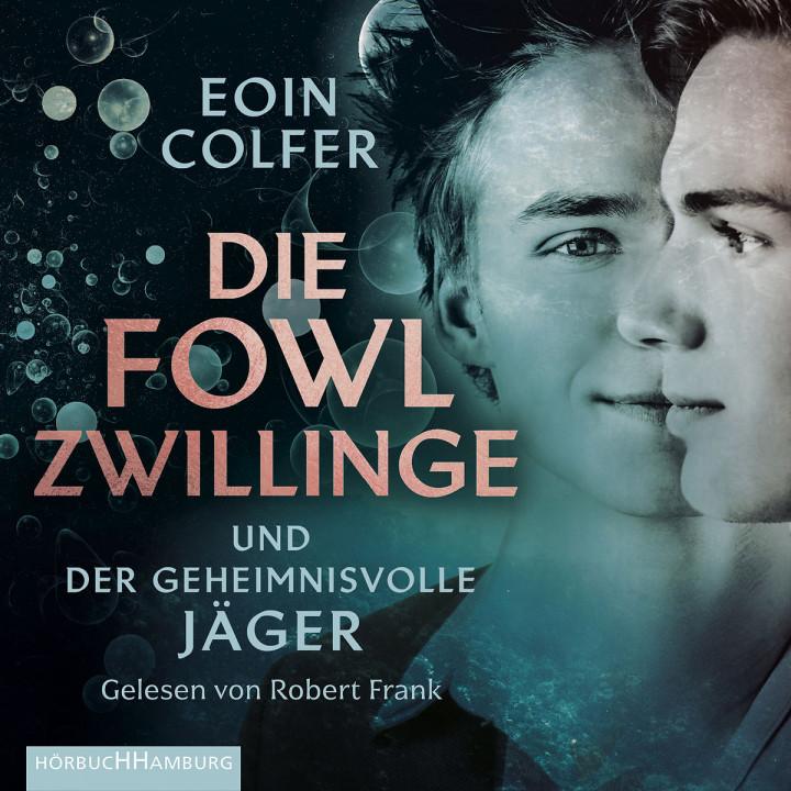 E. Colfer: Die Fowl-Zwillinge - Geheimnisv. Jäger