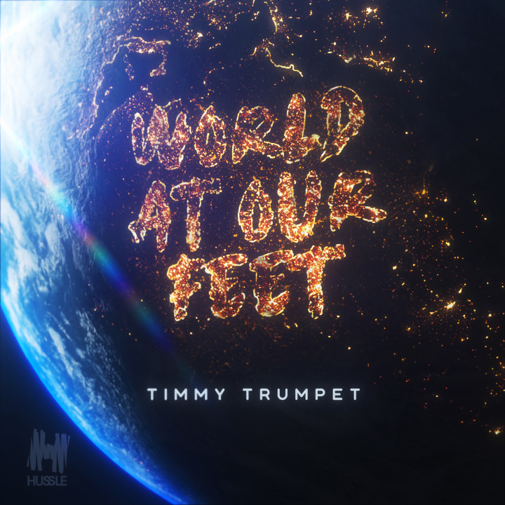 Timmy Trumpet World at our feet cover