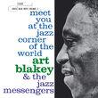 Art Blakey & The Jazz Messengers, Meet You At The Jazz Corner Of The World, Vol. 2, 00602508073878