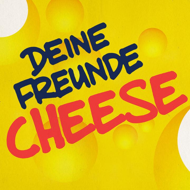 Deine Freunde - Cheese (Cover)