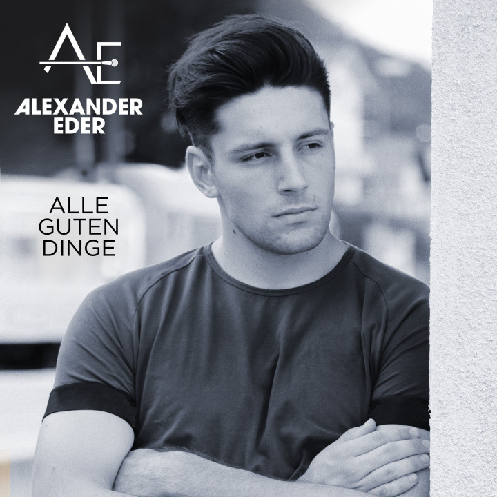Alexander Eder Alle guten Dinge Single Cover