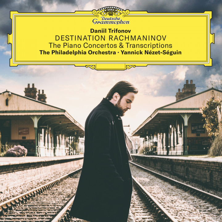 Destination Rachmaninov - Daniil Trifonov