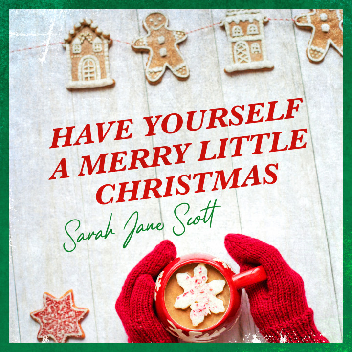 Sarah Jane Scott_Have Yourself A Merry Little Christmas_Cover