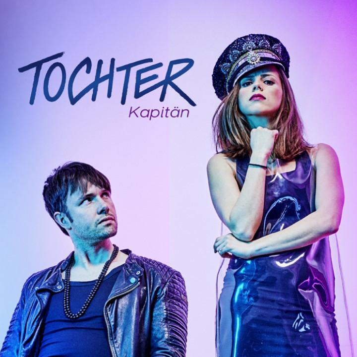 TOCHTER - Kapitän