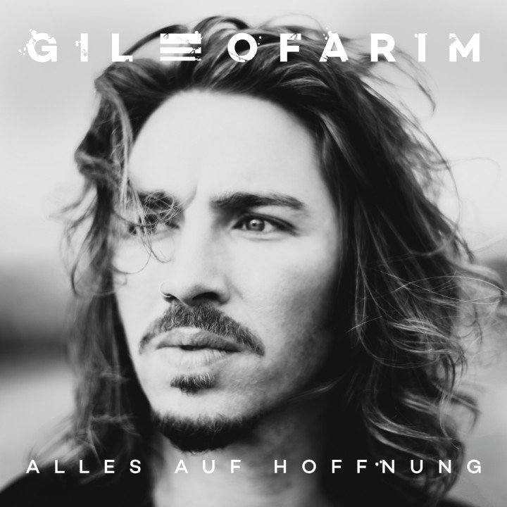 Gil Ofarim Alles auf Hoffnung Album Cover