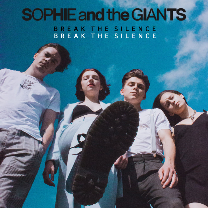 Sophie and The Giants - Break The Silence