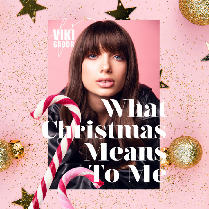 Viki Gabor - What Christmas Means To Me