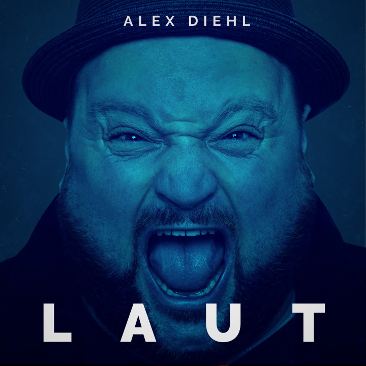 Alex Diehl - Album 'Laut' - Cover