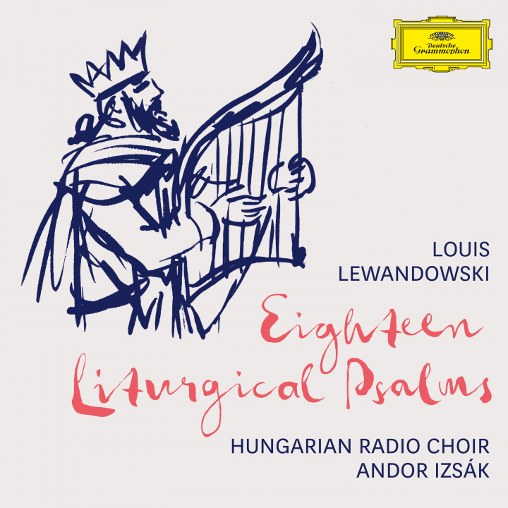 Louis Lewandowski - Eighteen Liturgical Psalms