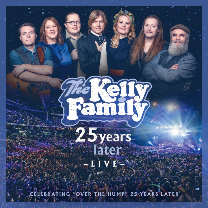 The Kelly Family - 25 Years Later - Live (Standard 2CD / Digital) - Cover