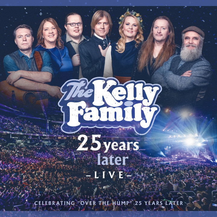 Kelly Family - 25 years - live - Deluxe Edition