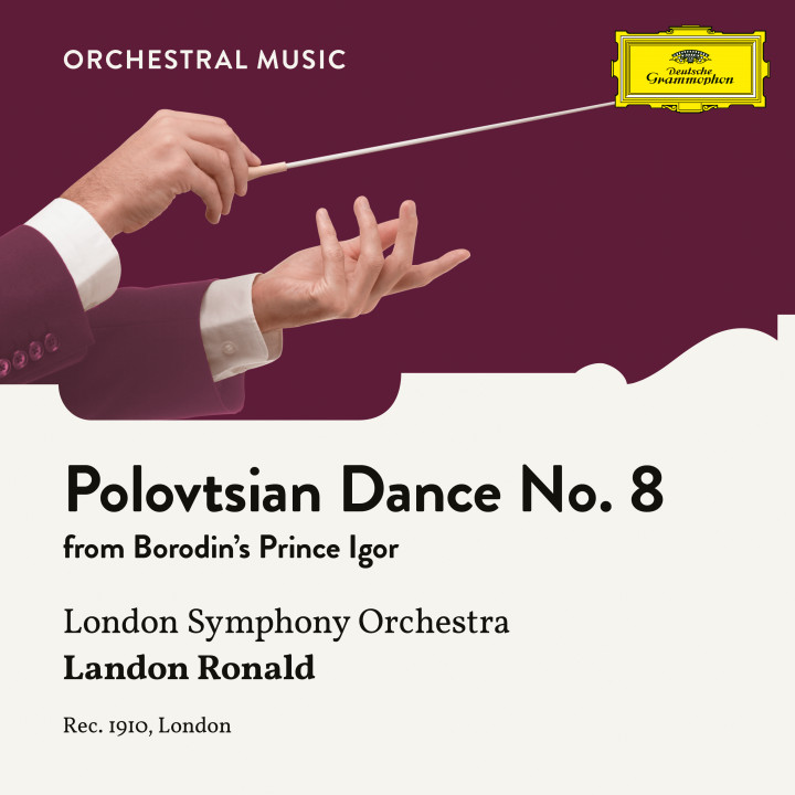 Borodin: Prince Igor: Polovtsian Dance No. 8