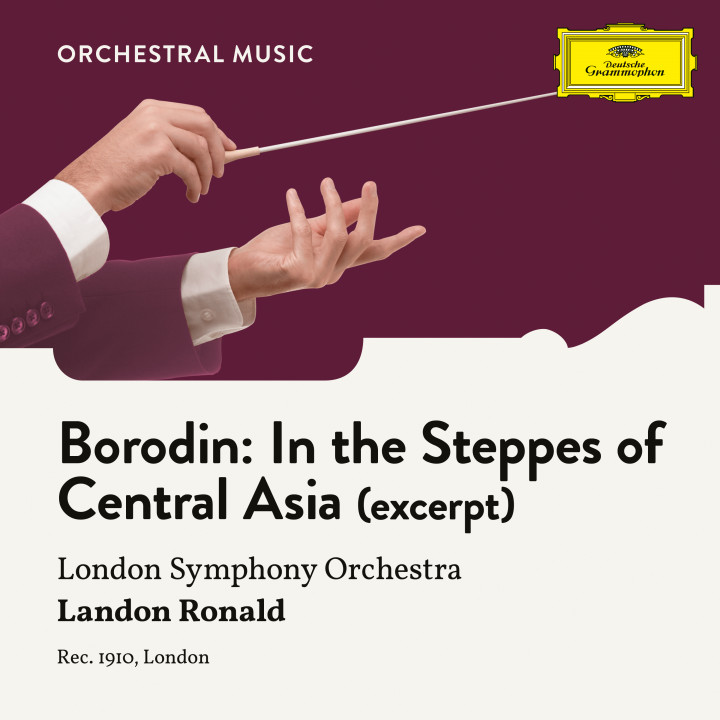 Borodin: In the Steppes of Central Asia (Excerpt)