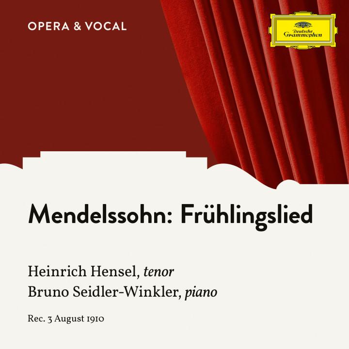 Mendelssohn: Frühlingslied, Op. 71, No. 2