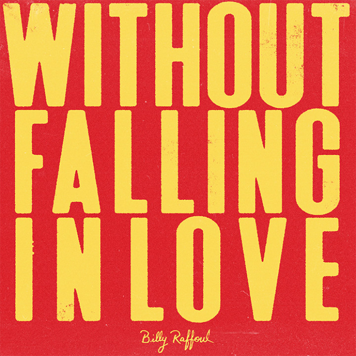 Billy Raffoul - Without falling in love