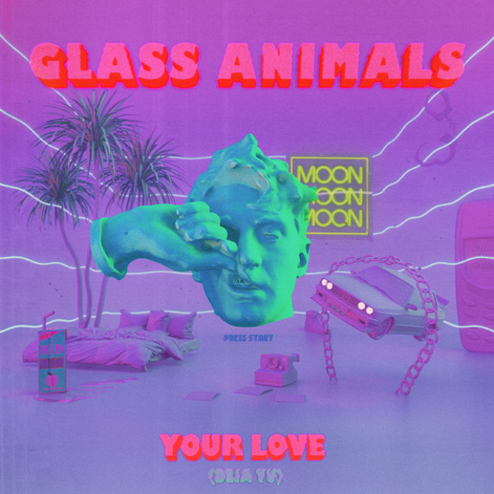 Your Love (Déjà Vu) Glass Animals