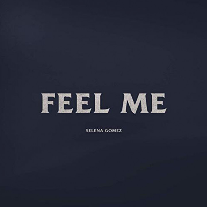 Selena Gomez Feel Me