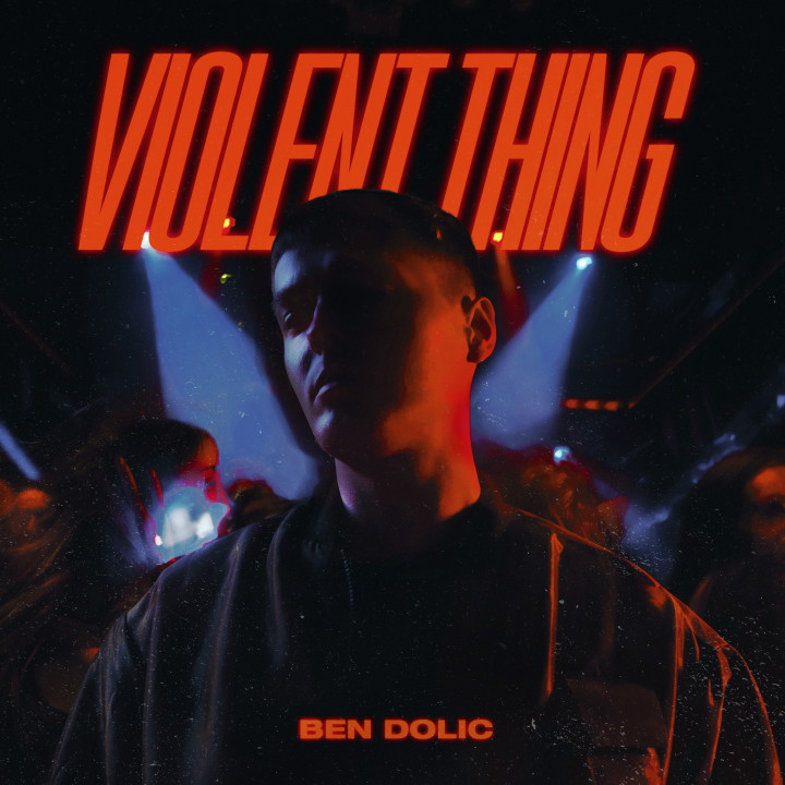 Ben Dolic - Violent Thing Cover