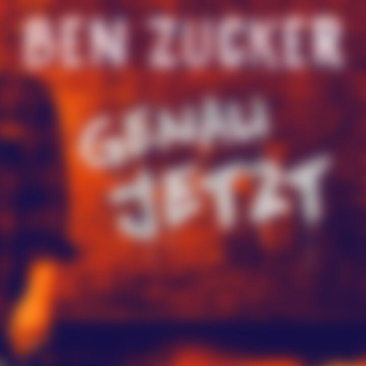 Ben Zucker - Genau Jetzt Single Cover