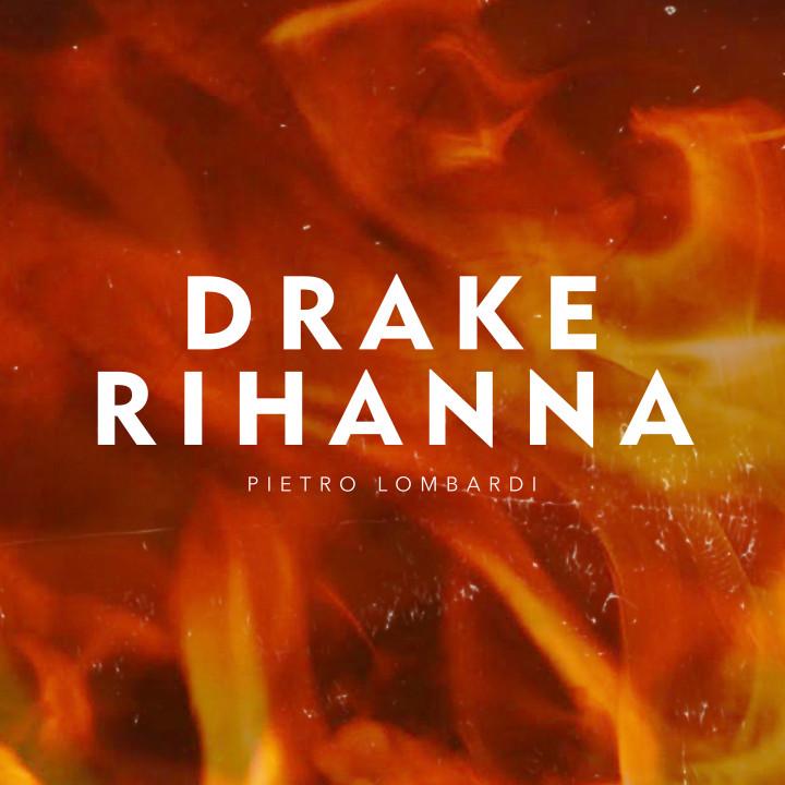 Pietro Lombardi - Drake & Rihanna Cover