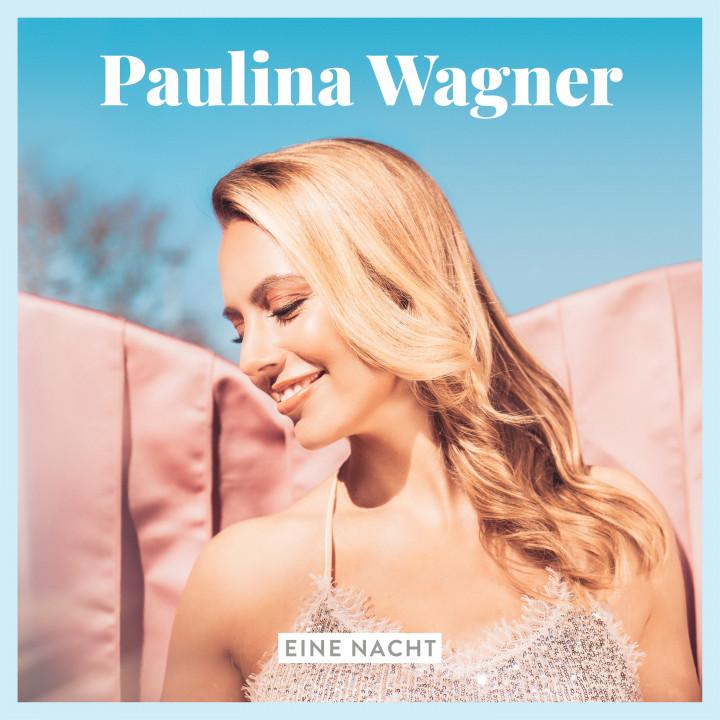 Paulina Wagner Eine Nacht Cover